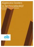 Algemene kosten in het bouwbedrijf 2013-2015
