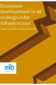 Duurzame inzetbaarheid in de ondergrondse infra