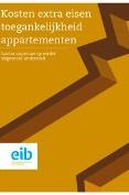 Kosten extra eisen toegankelijkheid appartementen
