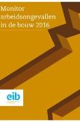 Monitor arbeidsongevallen in de bouw 2016
