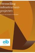 Versnelling infrastructuurprojecten