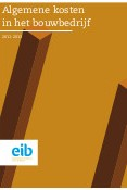 Algemene kosten in het bouwbedrijf 2011-2013