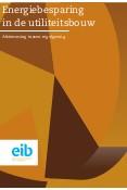 Energiebesparing in de utiliteitsbouw: afstemming tussen regelgeving