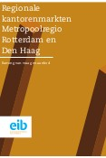 Regionale kantorenmarkten Metropoolregio Rotterdam en Den Haag