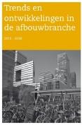 Trends en ontwikkelingen in de afbouwbranche 2013-2018